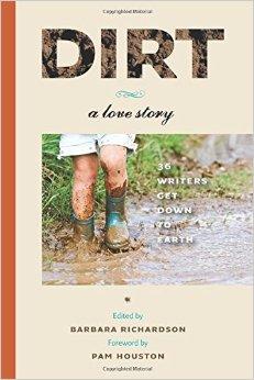 Dirt, a Love Story.
