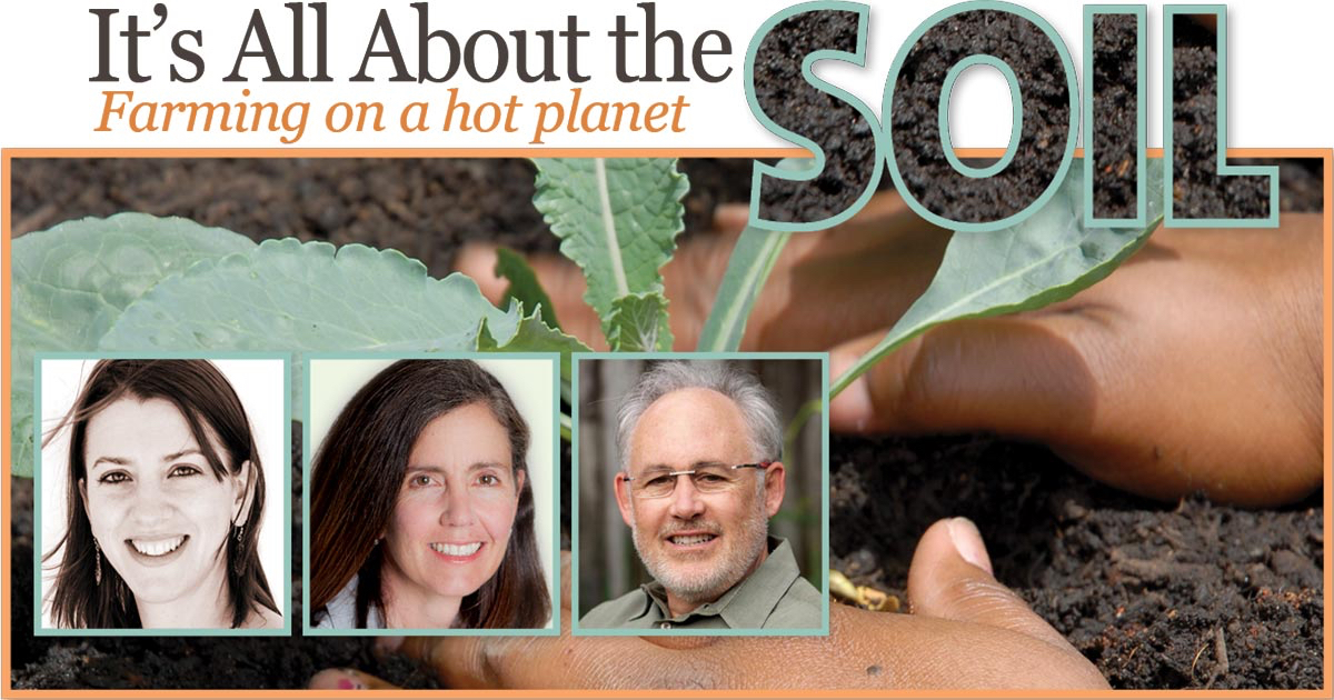 It's all about the Soil, with Anna Lappé, Diana Donlon, and Michael Dimock.