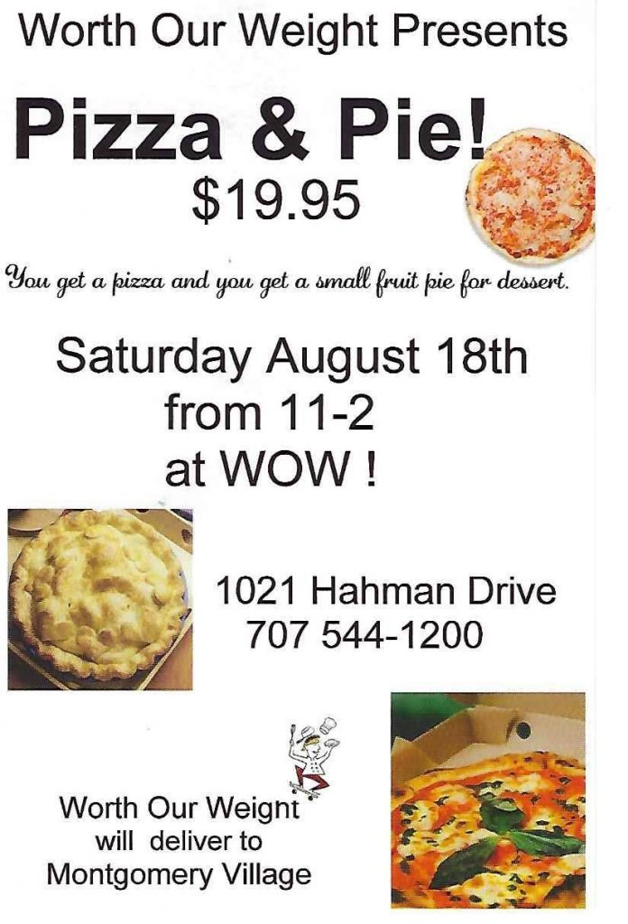 We are having a Saturday afternoon pizza party at Worth our Weight (WOW) - wine, beer, pizza, pie and ice cream. It all happens this Saturday, August 18th, 11am-2pm at 1021 Hahman Drive near Montgomery Village in Santa Rosa in the WOW restaurant. You can take pizza home also. Hope to see you there! Paula Downing Slow Food Russian River